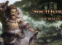 Tải ngay game chiến thuật cực đỉnh SpellForce 3: Versus Edition, miễn phí 100%