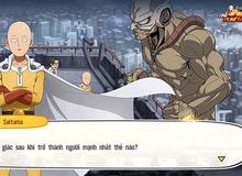 """Hệ thống nhân vật trong One Punch Man: The Strongest - """"Một cơn đau đầu dễ chịu"""" với game thủ"""