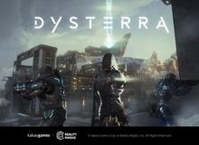 Game hành động sinh tồn Dysterra chính thức mở Close Beta Test toàn cầu