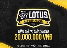 """Lotus Legend Arena Season 1 - """"Siêu giải đấu"""" dành cho cộng đồng Tốc Chiến Việt Nam chính thức mở cổng đăng ký"""