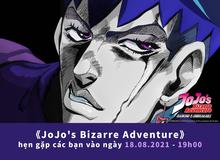 Mùa dịch xem gì, siêu phẩm anime JoJo's Bizarre Adventure sắp ra mắt sẽ khiến fan yêu thích phản diện hơn cả nhân vật chính