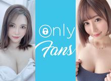 """OnlyFans """"khai tử"""" nội dung người lớn, các mỹ nhân 18+ Nhật Bản có bị ảnh hưởng không?"""