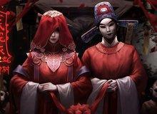 Tải ngay game mobile kinh dị đáng sợ nhất Trung Quốc, câu chuyện rợn người về đôi tân lang tân nương ma quái