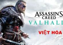 Bom tấn Assassin's Creed Valhalla chuẩn bị có phiên bản Việt Ngữ 100%