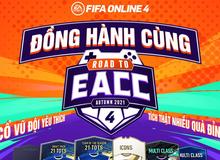 Đồng hành cùng ROAD TO EACC: Nhận quà, đua top cực dễ dàng cùng đội tuyển yêu thích