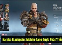 """Nóng! NARAKA: BLADEPOINT Mobile """"chính chủ"""" sắp chính thức ra mắt game thủ?"""