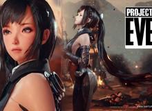 Game thủ phát sốt trước nữ chính nóng bỏng của bom tấn Project Eve