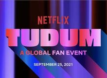 Cẩm nang Tudum: Sự kiện toàn cầu dành cho người hâm mộ của Netflix