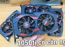 Thực nghiệm sức mạnh của GTX 1050 Ti sau 3 năm cày ải ở quán net