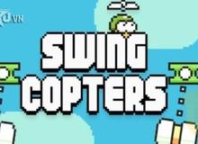 Swing Copters - Chưa thể thoát khỏi cái bóng của Flappy Bird