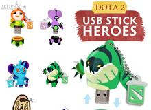 Hero DOTA 2 biến thành USB cực ngộ nghĩnh