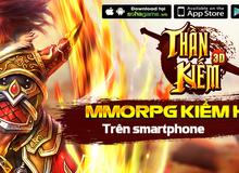 MMORPG kiếm hiệp Thần Kiếm 3D chính thức Open Beta, tặng Giftcode