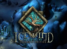 """Icewind Dale: Enhanced Edition - Phiên bản """"tái chế"""" của siêu phẩm RPG kinh điển"""