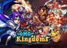OMG! Kingdoms - Siêu phẩm gMO SRPG khai mở Close Beta trên Android