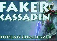Liên Minh Huyền Thoại: Faker cầm Kassadin hành nát team địch