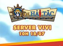 Tân Hải Tặc gửi tặng 200 Giftcode nhân dịp khai mở server mới
