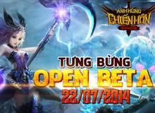 Anh Hùng Chiến Hồn chính thức bước vào giai đoạn Open Beta 22/7