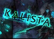 Liên Minh Huyền Thoại: Đánh giá Kalista trên máy chủ thử nghiệm PBE