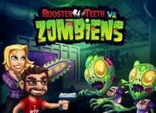 Rooster Teeth vs. Zombiens - Cuộc chiến chống thây ma khá mới lạ