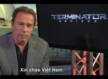 Người hùng cơ bắp Arnold Schwarzenegger muốn sang thăm Việt Nam