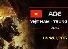 """AoE Việt – Trung 2015: Người Việt tự tin """"quật ngã"""" AoE Trung Quốc"""