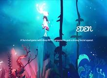 Eden - Game sinh tồn mới sẽ soán ngôi Don't Starve trong tương lai?