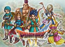 Dragon Quest VI - Siêu phẩm nhập vai kinh điển ra mắt trên di động