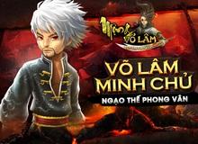 Mộng Võ Lâm chính thức khởi tranh giải đấu Võ Lâm Minh Chủ mùa thứ 3