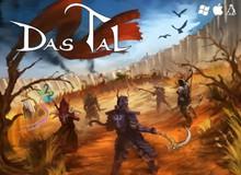 Cơ hội chơi game hot Das Tal miễn phí cuối tuần này