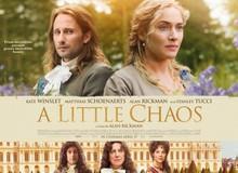 A Little Chaos - Phim kịch lãng mạn thời cổ của Anh Quốc
