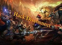 Liên Minh Huyền Thoại: Đã có cách chống hack disconnect cho game thủ Việt