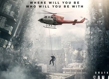 San Andreas - Phim thảm họa tung trailer mới cực hấp dẫn