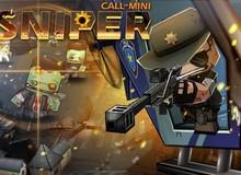 Call Of Mini: Sniper - Thử tài thiện xạ diệt Zombie