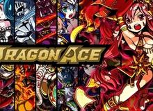 Dragon Ace - Game bài ma thuật hấp dẫn mở cửa ngày 30/1