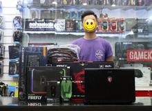 Thanh niên chi 35 triệu mua laptop khủng ăn mừng team Liên Minh Huyền Thoại thắng trận