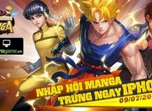 Luffy, Naruto, Songoku tranh nhau săn tìm... Iphone 6+ trong Đấu Trường Manga