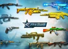 Fire Rush - Cùng xem tính cách xạ thủ qua việc chọn súng