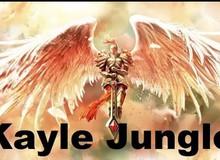 Liên Minh Huyền Thoại: Mẹo thả diều quái rừng với Kayle