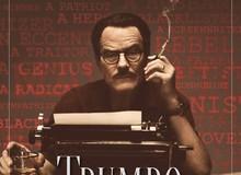 Trumbo - Phim tiểu sử về nhà biên kịch nổi tiếng của Hollywood