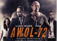 """AWOL-72 - Phim hành động theo kiểu """"xôi thịt"""" của Mỹ"""