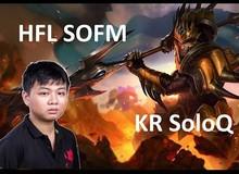 Liên Minh Huyền Thoại: SoFm liên tục xuất hiện trong highlight xứ Hàn