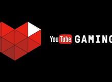 Cơ hội trải nghiệm stream game của YouTube ngay từ bây giờ