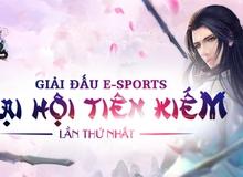 Đại hội Tiên Kiếm Hoa Thiên Cốt - làn gió lạ E-Sports cho làng game Việt