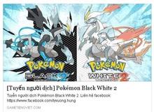 Xuất hiện dự án Việt hóa Pokemon Black White 2