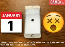 Đừng làm điều này nếu không iPhone, iPad của bạn sẽ thành cục gạch