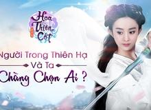 Tặng 500 Gift Code Hoa Thiên Cốt nhân dịp mở cửa rộng rãi tại Việt Nam