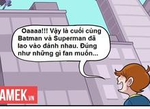 Truyện tranh hài - Ai mới là người được lợi khi Batman đánh Superman