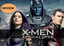 Đánh giá phim X-Men: Apocalypse - Đơn giản, dễ xem nhưng vẫn là bom tấn