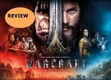 """Đánh giá phim Warcraft - """"Ơn giời, bom tấn không hề xịt"""""""