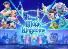 Disney Magic Kingdoms - Thế giới cổ tích sắp được phát hành tại Việt Nam